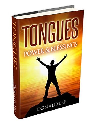 Tongues: Power and Blessings book